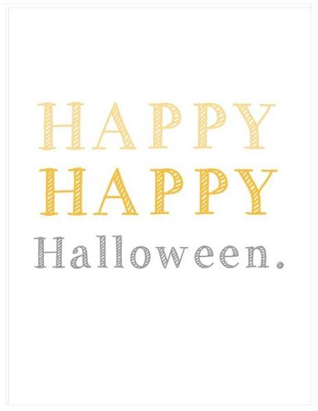 Happy Happy Halloween  {Inspiration Affirmation}